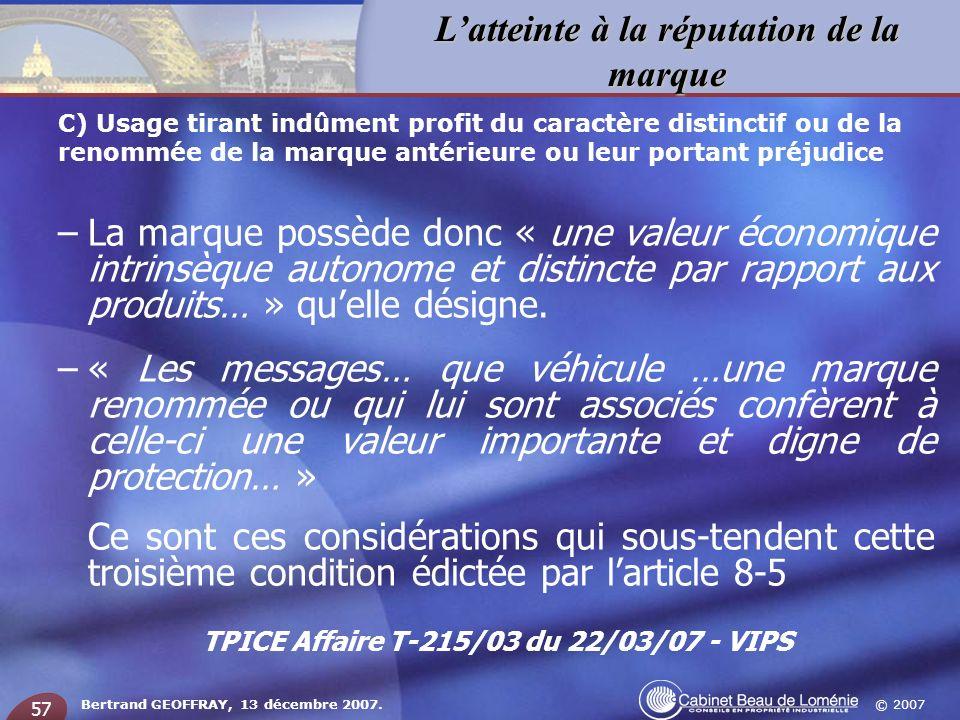 TPICE Affaire T-215/03 du 22/03/07 - VIPS