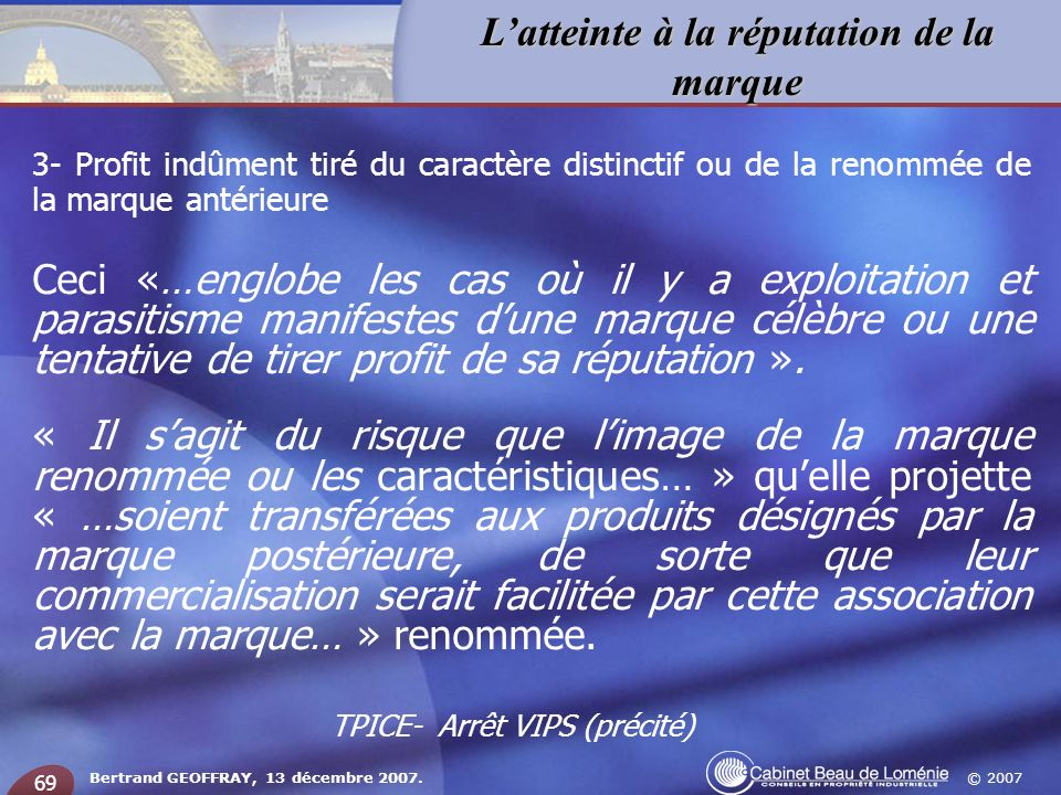 TPICE- Arrêt VIPS (précité)