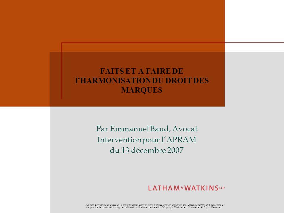 FAITS ET A FAIRE DE l'HARMONISATION DU DROIT DES MARQUES