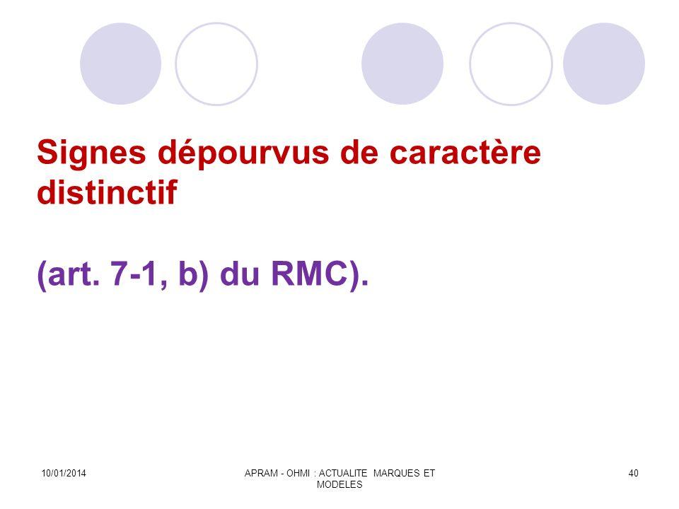 Signes dépourvus de caractère distinctif (art. 7-1, b) du RMC).