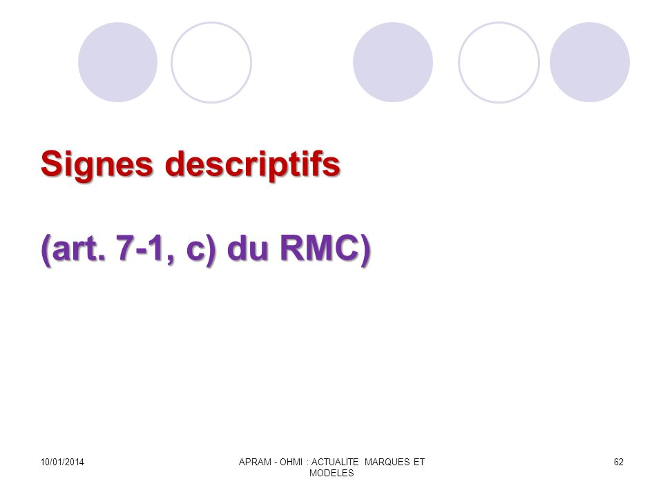 Signes descriptifs (art. 7-1, c) du RMC)