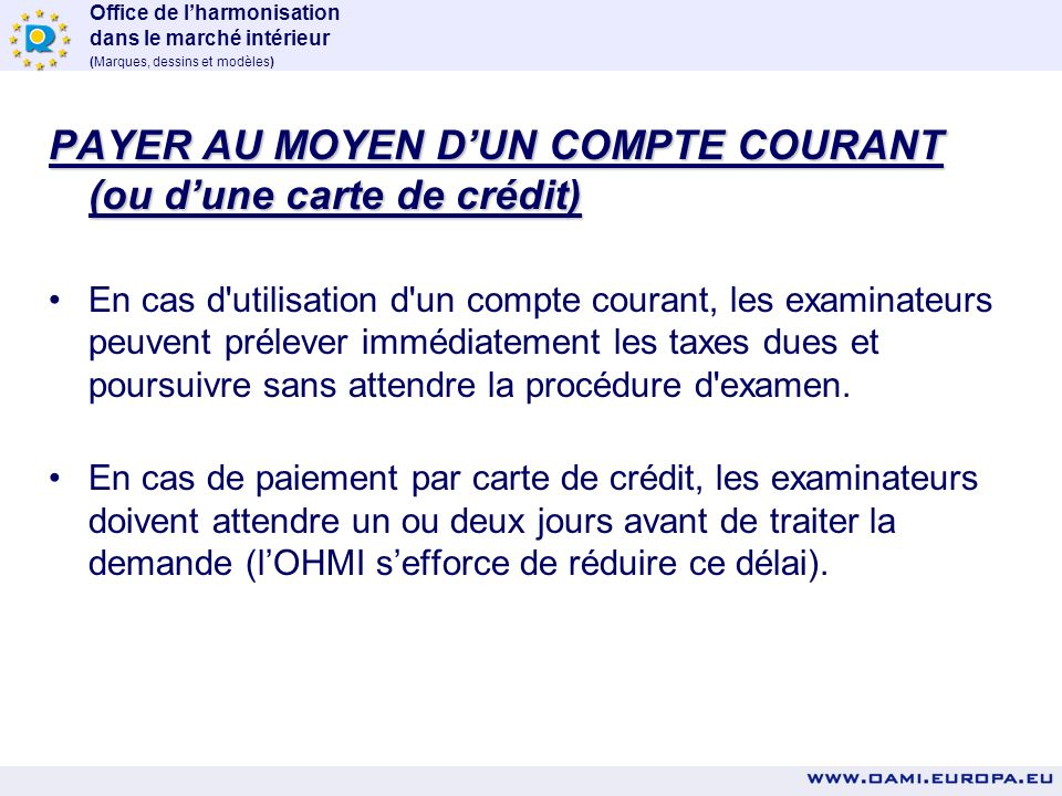 PAYER AU MOYEN D'UN COMPTE COURANT (ou d'une carte de crédit)