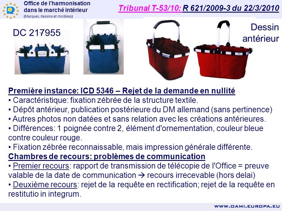 Dessin antérieur DC 217955 Tribunal T-53/10: R 621/2009-3 du 22/3/2010