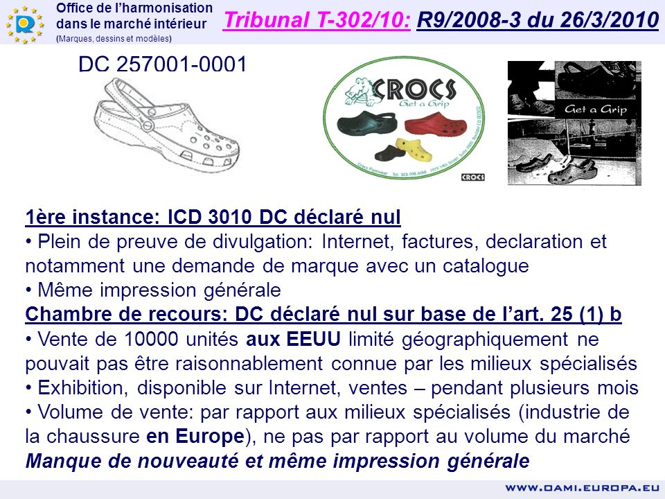 Tribunal T-302/10: R9/2008-3 du 26/3/2010 DC 257001-0001