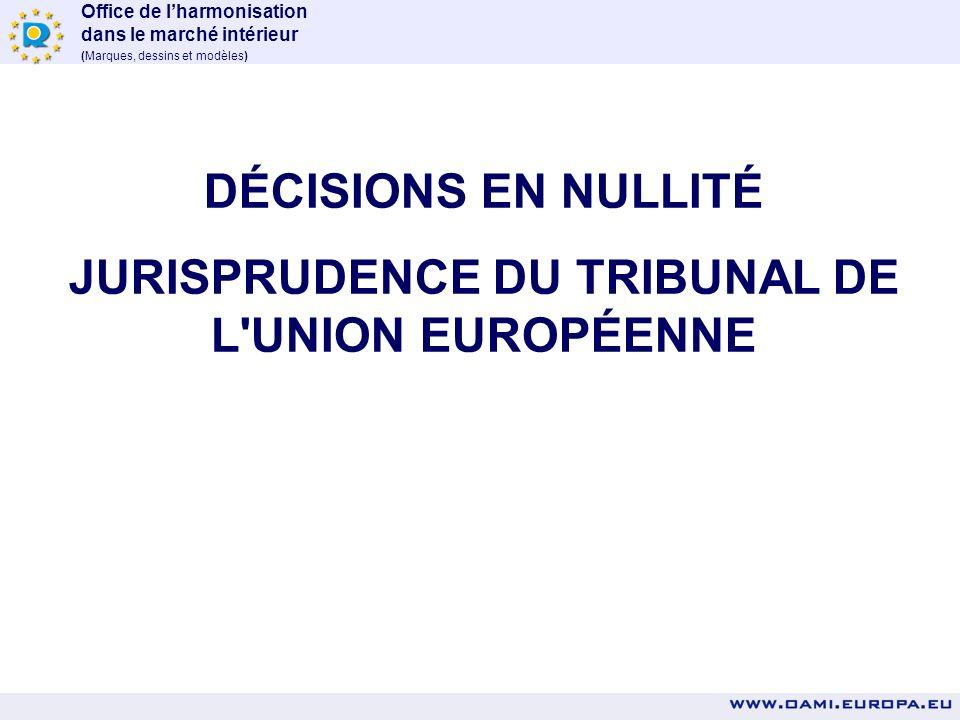 JURISPRUDENCE DU TRIBUNAL DE L UNION EUROPÉENNE