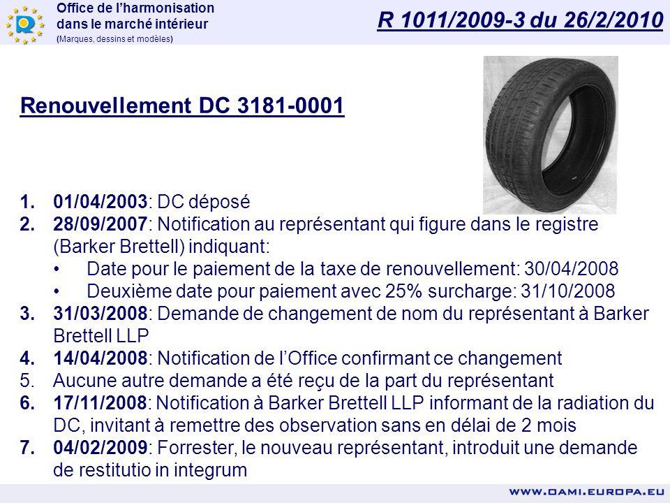 R 1011/2009-3 du 26/2/2010 Renouvellement DC 3181-0001