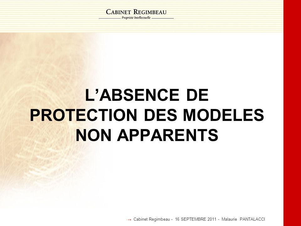 L'ABSENCE DE PROTECTION DES MODELES NON APPARENTS
