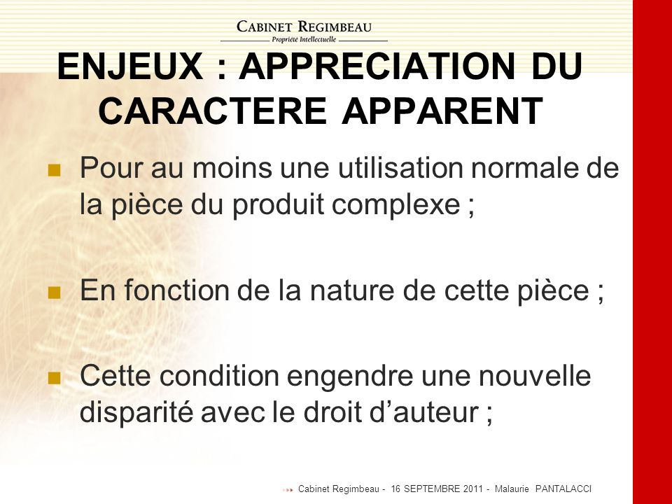 ENJEUX : APPRECIATION DU CARACTERE APPARENT
