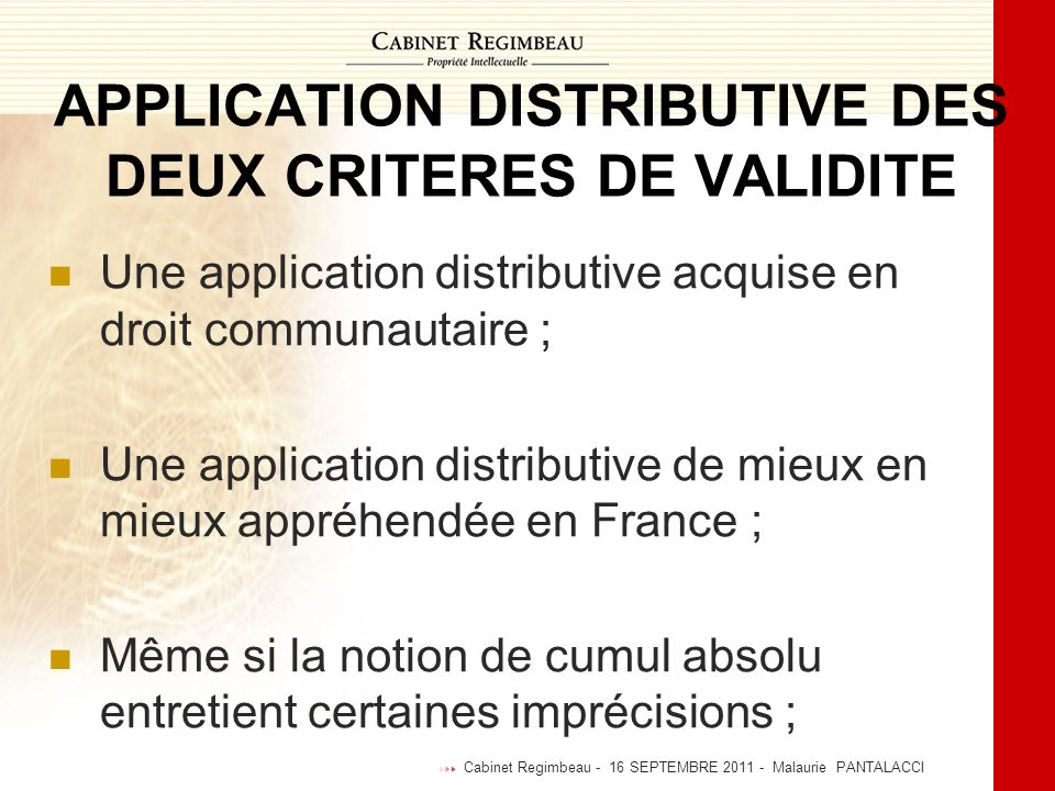 APPLICATION DISTRIBUTIVE DES DEUX CRITERES DE VALIDITE