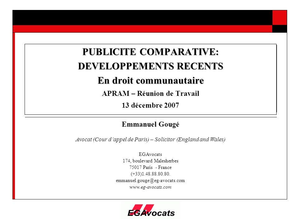 PUBLICITE COMPARATIVE: DEVELOPPEMENTS RECENTS En droit communautaire