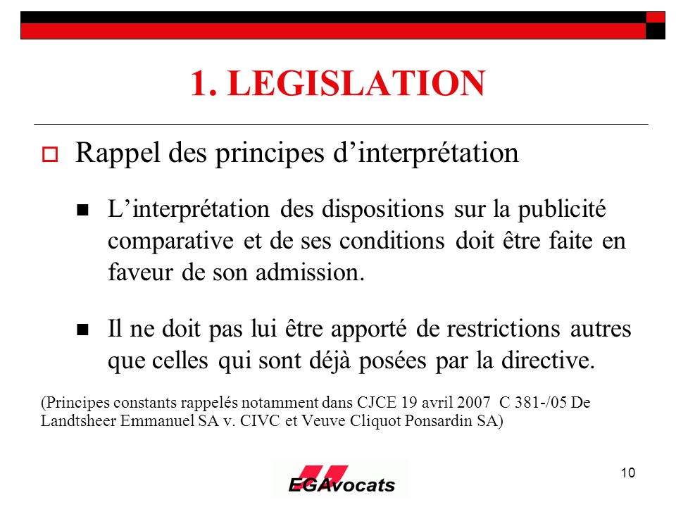 1. LEGISLATION Rappel des principes d'interprétation