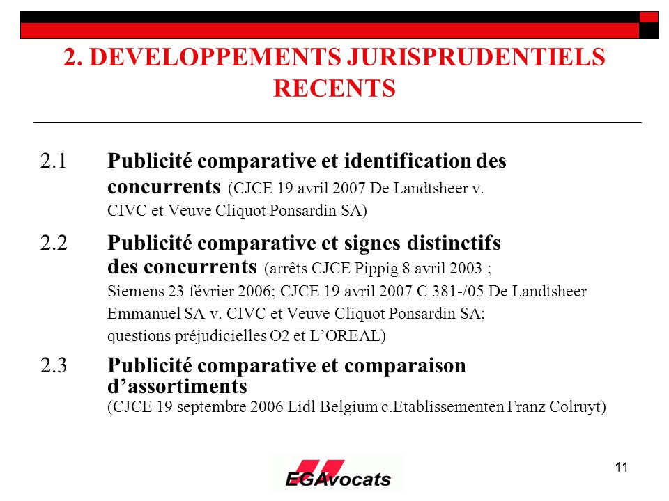 2. DEVELOPPEMENTS JURISPRUDENTIELS RECENTS