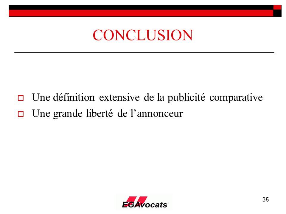 CONCLUSION Une définition extensive de la publicité comparative