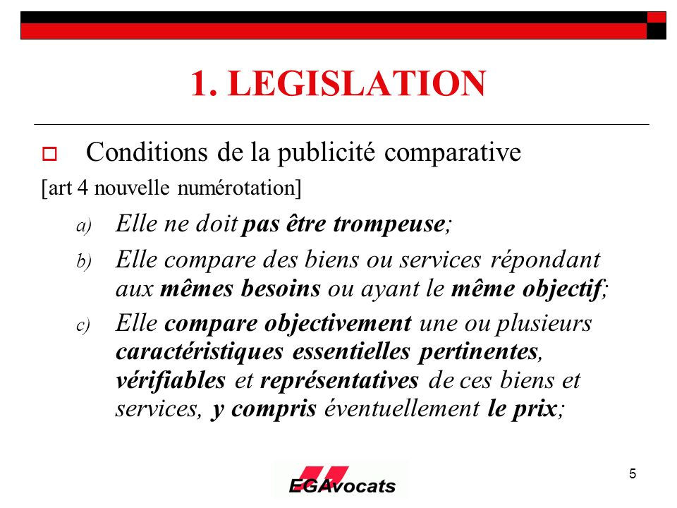1. LEGISLATION Conditions de la publicité comparative
