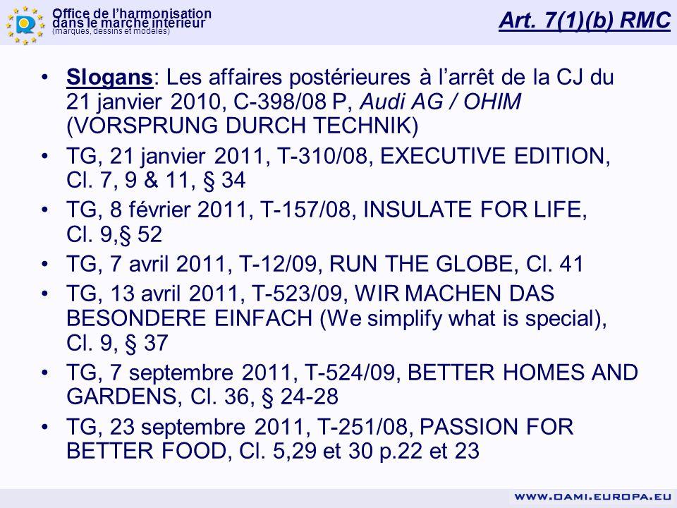 Art. 7(1)(b) RMC Slogans: Les affaires postérieures à l'arrêt de la CJ du 21 janvier 2010, C-398/08 P, Audi AG / OHIM (VORSPRUNG DURCH TECHNIK)