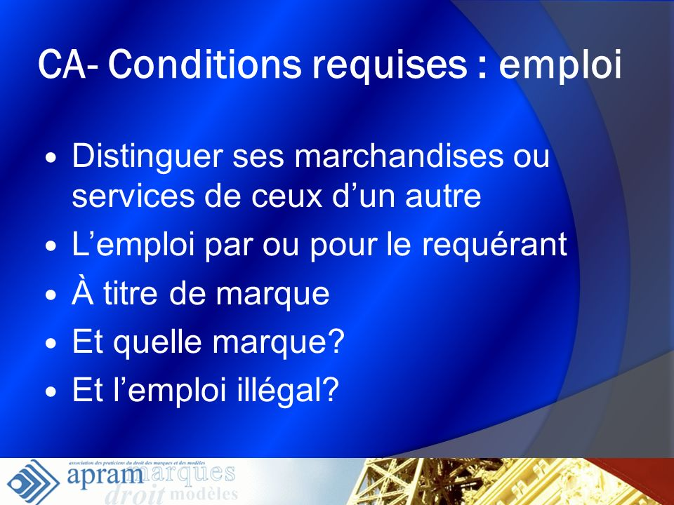 CA- Conditions requises : emploi