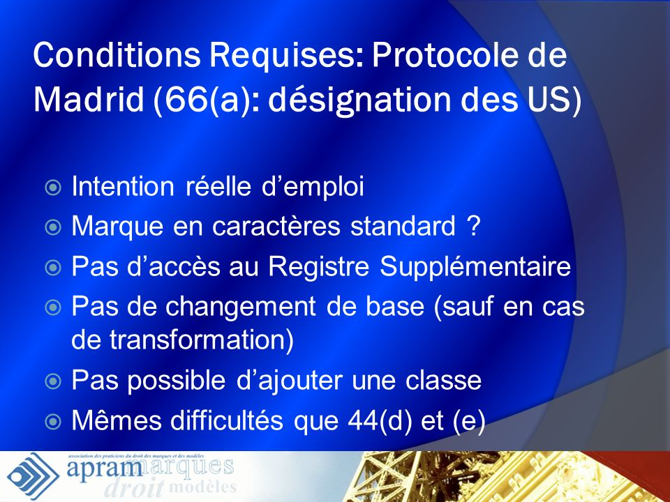 Conditions Requises: Protocole de Madrid (66(a): désignation des US)