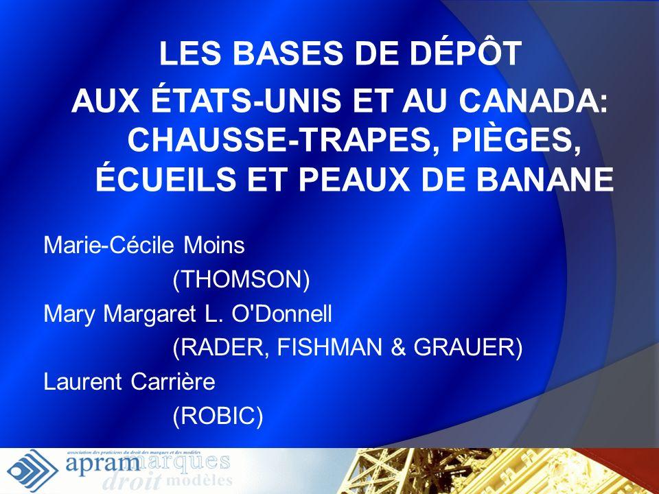 LES BASES DE DÉPÔTAUX ÉTATS-UNIS ET AU CANADA: CHAUSSE-TRAPES, PIÈGES, ÉCUEILS ET PEAUX DE BANANE. Marie-Cécile Moins.
