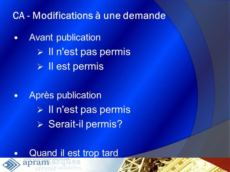CA - Modifications à une demande