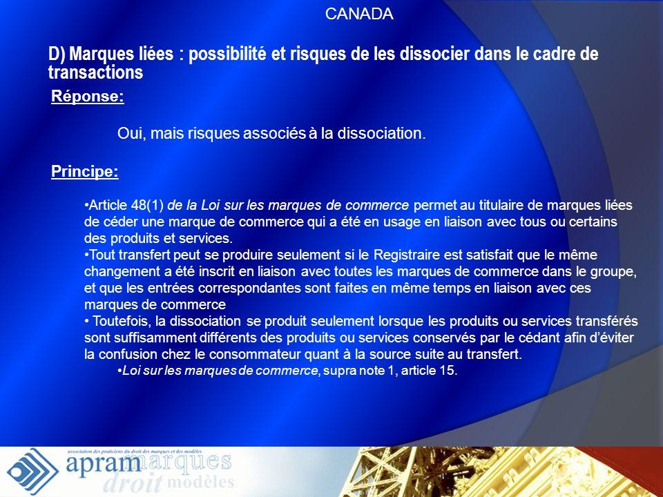 CANADAD) Marques liées : possibilité et risques de les dissocier dans le cadre de transactions. Réponse: