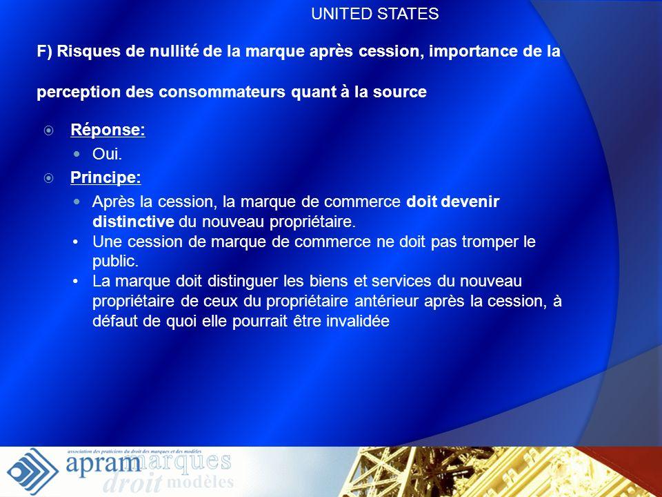 UNITED STATESF) Risques de nullité de la marque après cession, importance de la perception des consommateurs quant à la source.