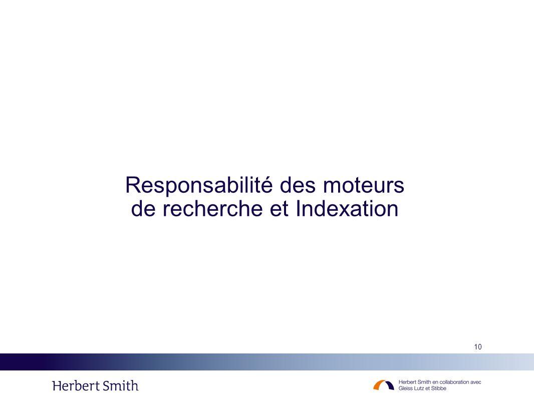 Responsabilité des moteurs de recherche et Indexation