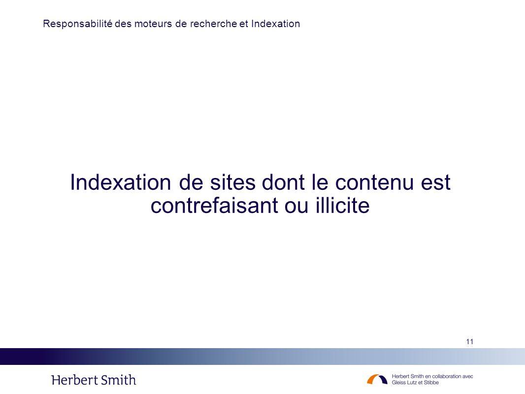Indexation de sites dont le contenu est contrefaisant ou illicite