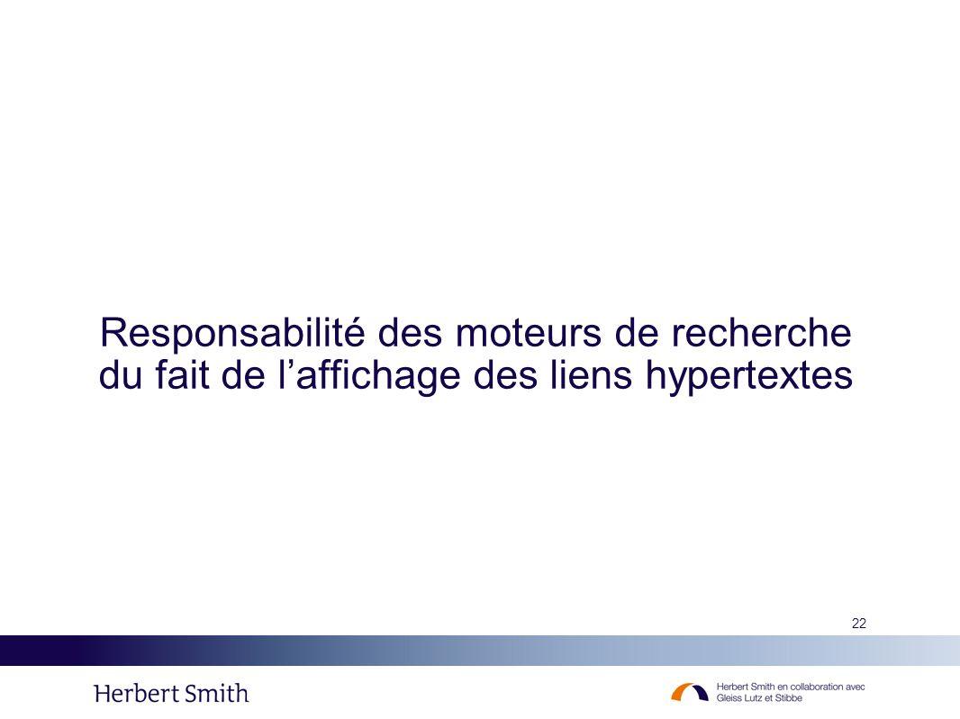 Responsabilité des moteurs de recherche du fait de l'affichage des liens hypertextes