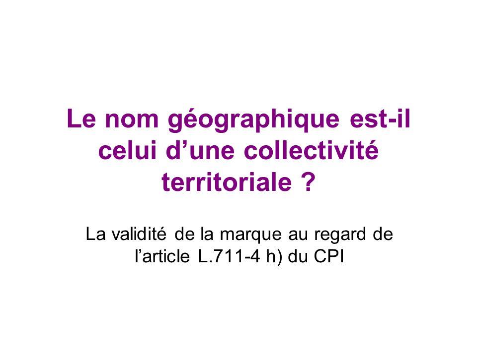 Le nom géographique est-il celui d'une collectivité territoriale