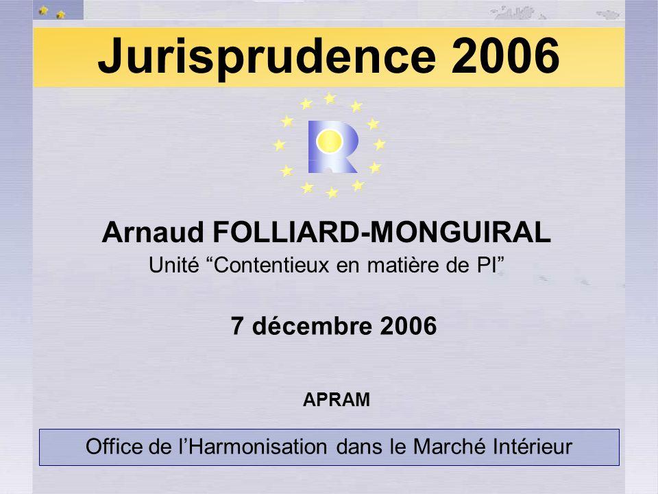 Jurisprudence 2006 Arnaud FOLLIARD-MONGUIRAL 7 décembre 2006