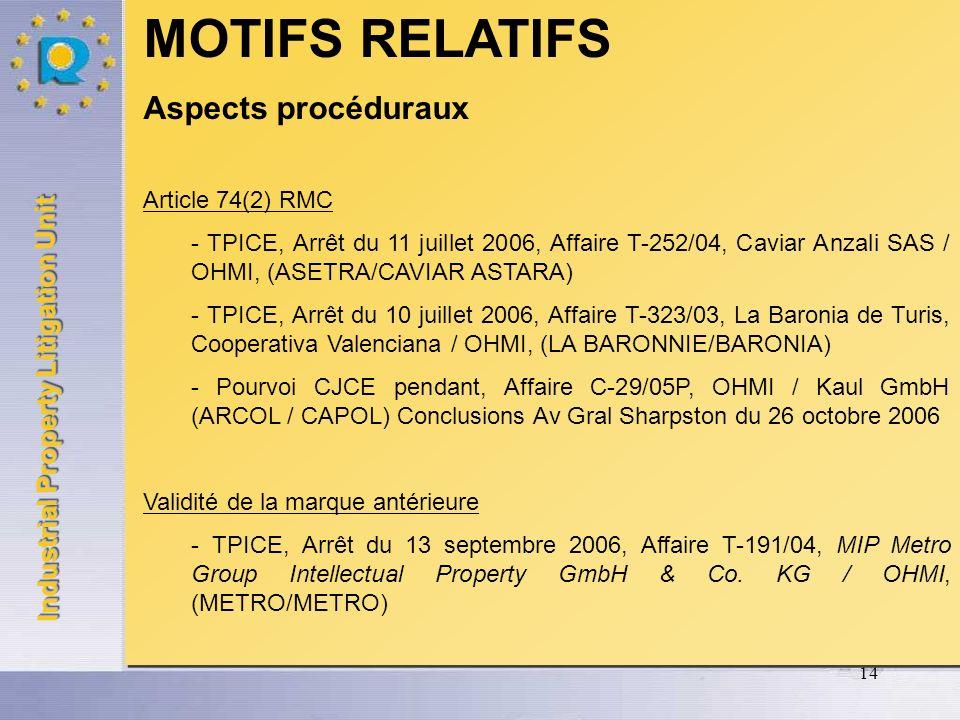 MOTIFS RELATIFS Aspects procéduraux Article 74(2) RMC