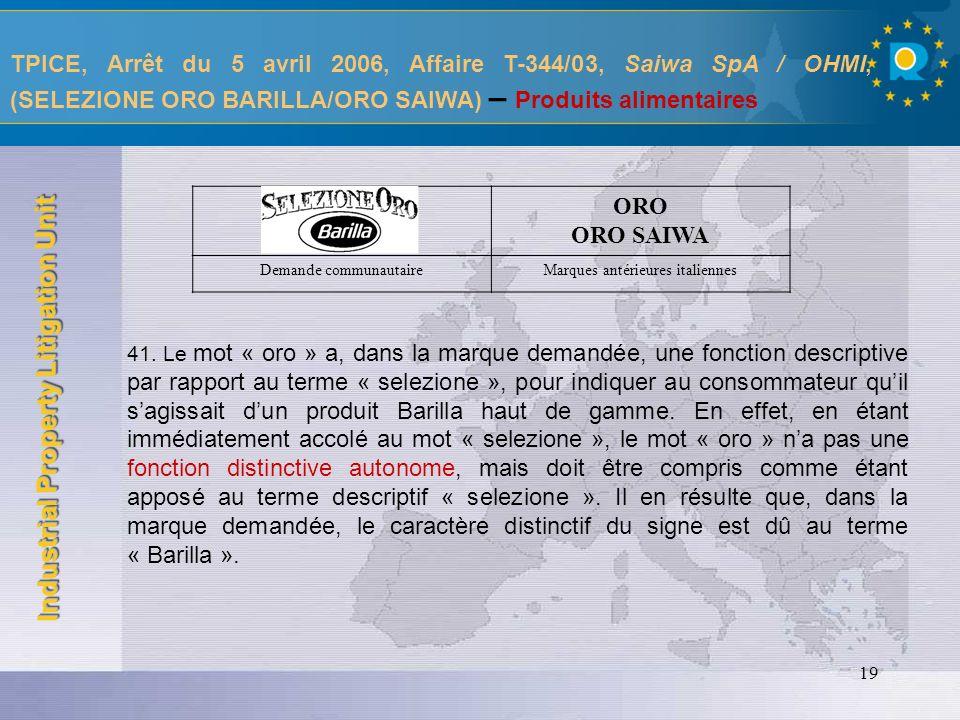 TPICE, Arrêt du 5 avril 2006, Affaire T-344/03, Saiwa SpA / OHMI, (SELEZIONE ORO BARILLA/ORO SAIWA) – Produits alimentaires