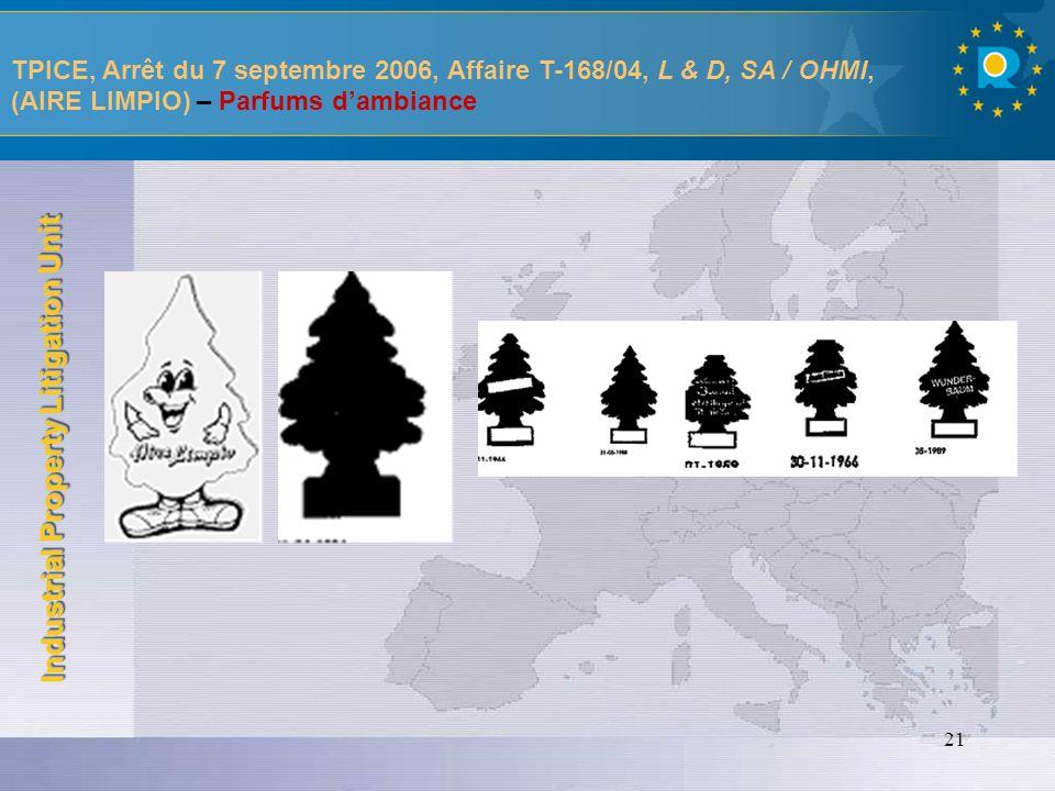TPICE, Arrêt du 7 septembre 2006, Affaire T-168/04, L & D, SA / OHMI, (AIRE LIMPIO) – Parfums d'ambiance