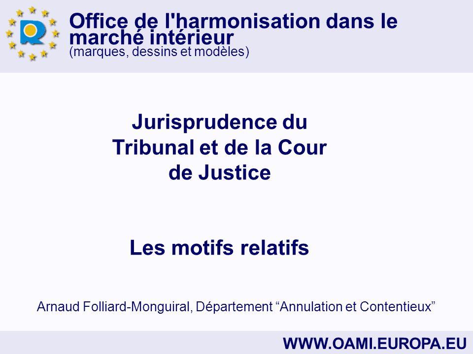 Jurisprudence du Tribunal et de la Cour de Justice