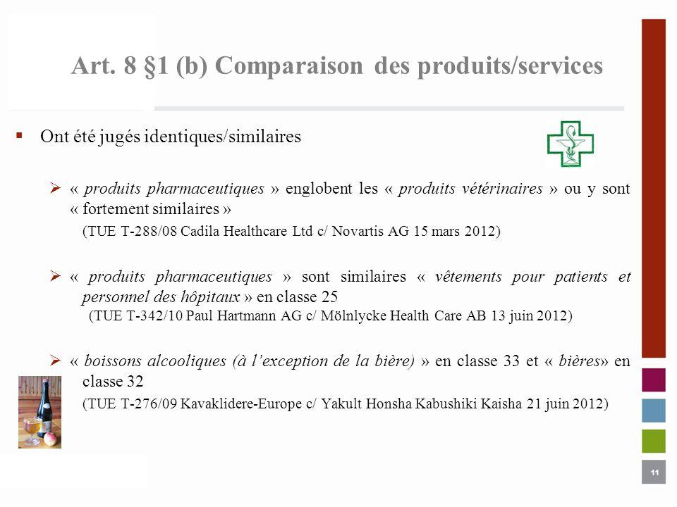 Art. 8 §1 (b) Comparaison des produits/services