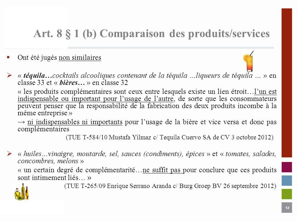 Art. 8 § 1 (b) Comparaison des produits/services