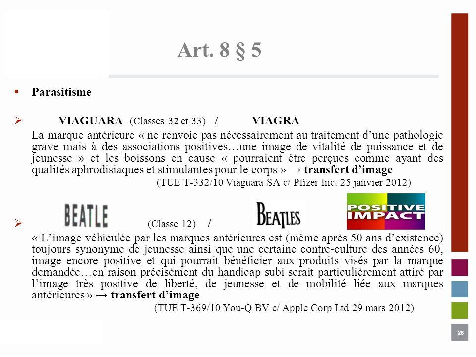 Art. 8 § 5 Parasitisme VIAGUARA (Classes 32 et 33) / VIAGRA