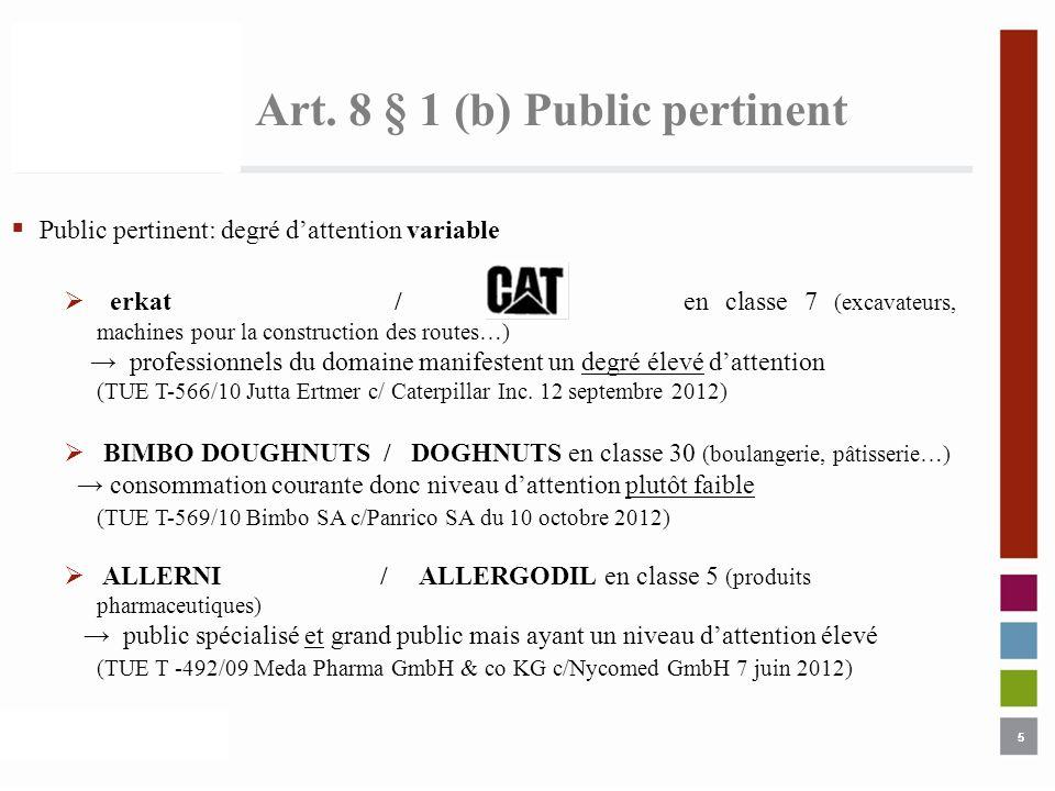 Art. 8 § 1 (b) Public pertinent