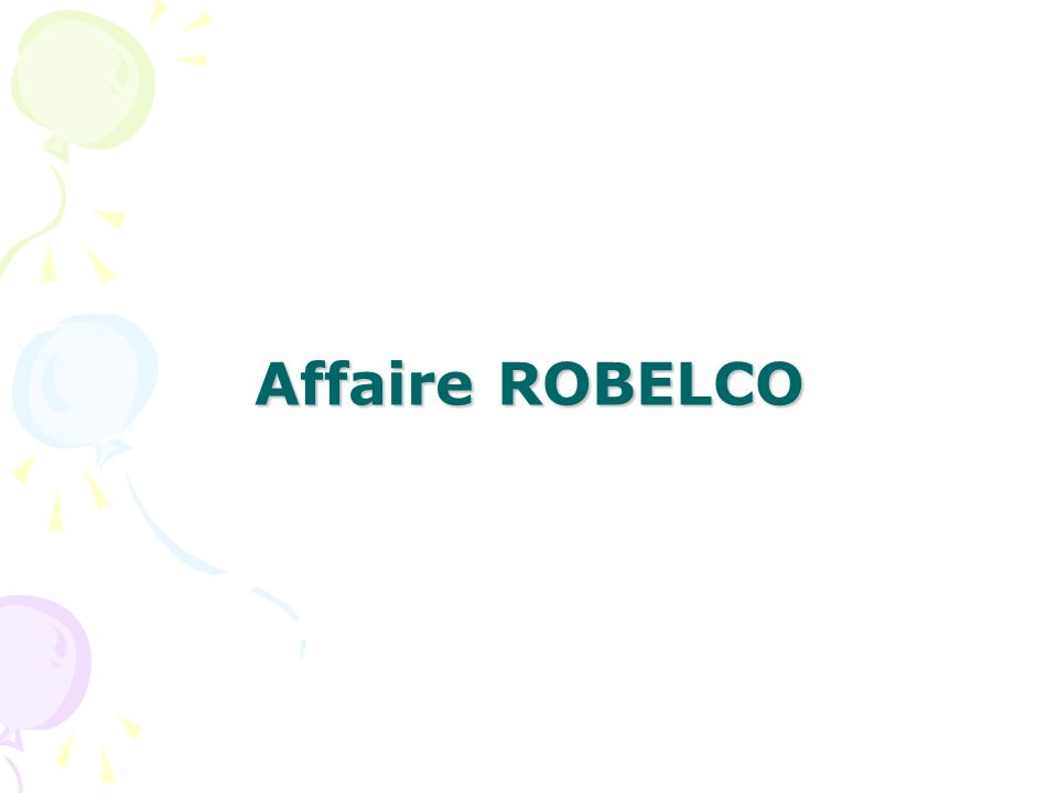 Affaire ROBELCO