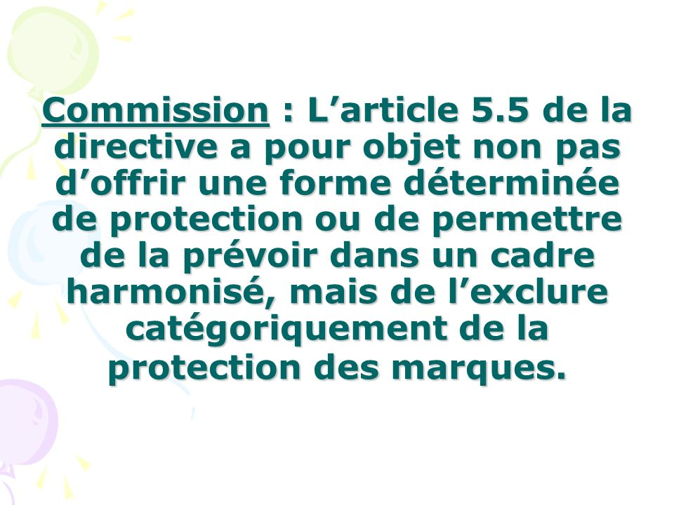 Commission : L'article 5