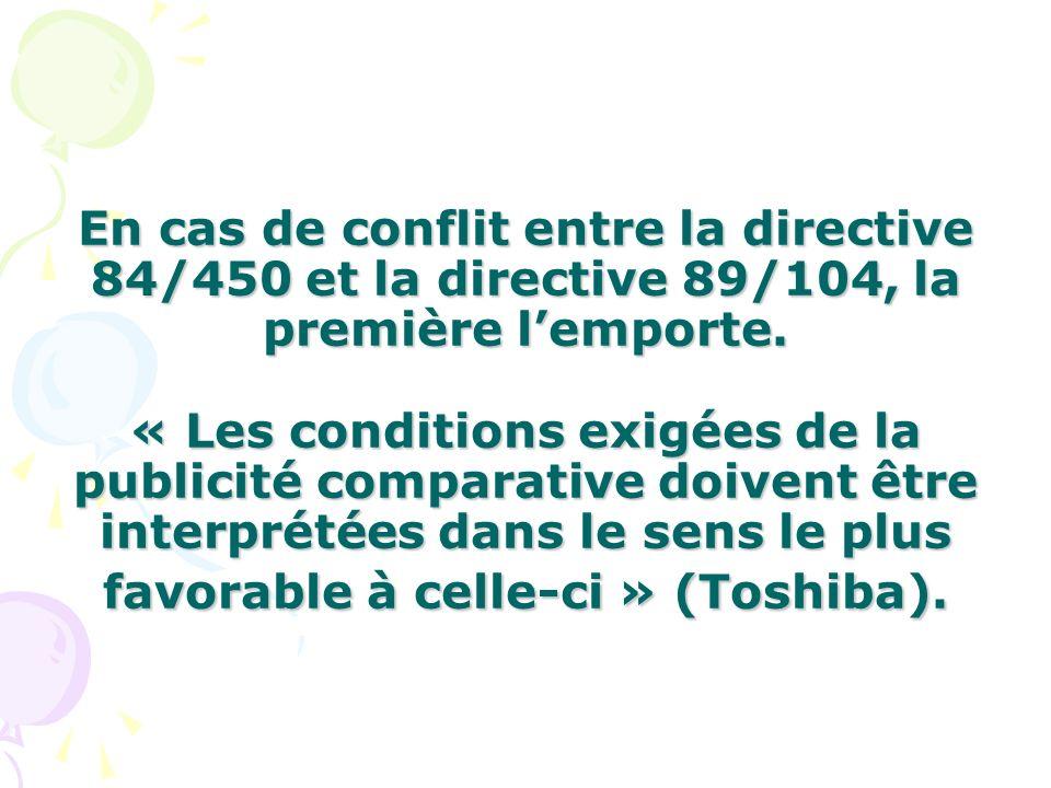 En cas de conflit entre la directive 84/450 et la directive 89/104, la première l'emporte.