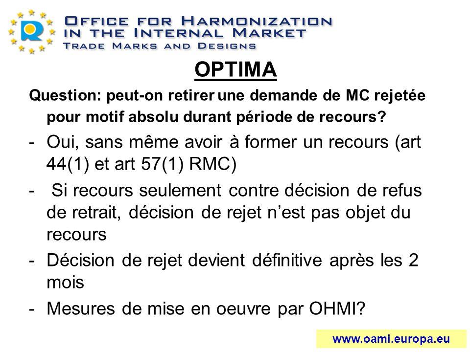 OPTIMA Question: peut-on retirer une demande de MC rejetée pour motif absolu durant période de recours