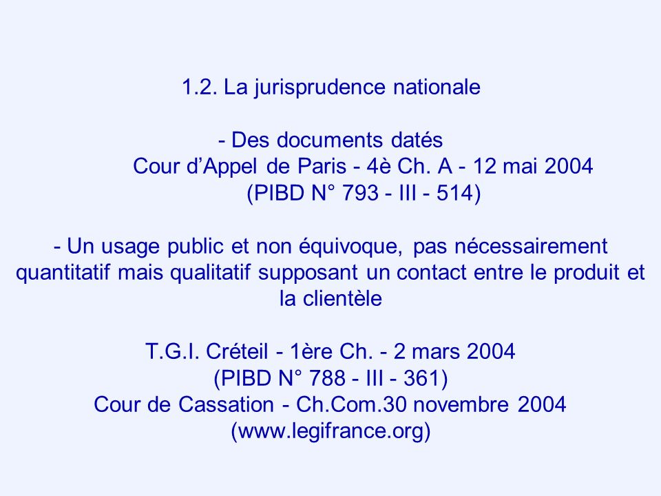 1. 2. La jurisprudence nationale - Des documents datés