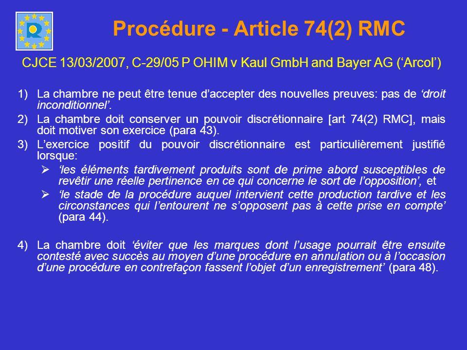 Procédure - Article 74(2) RMC