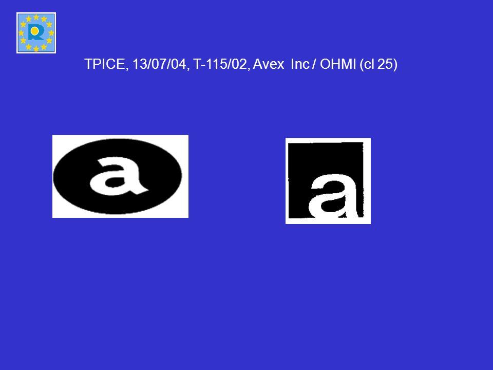 TPICE, 13/07/04, T-115/02, Avex Inc / OHMI (cl 25)