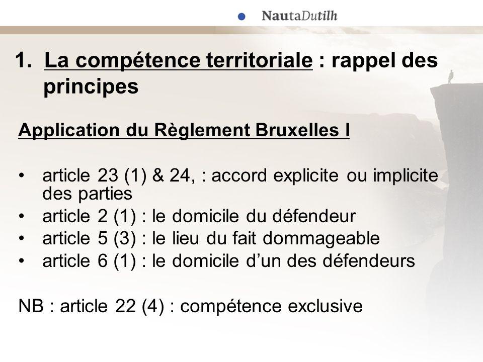 1. La compétence territoriale : rappel des principes