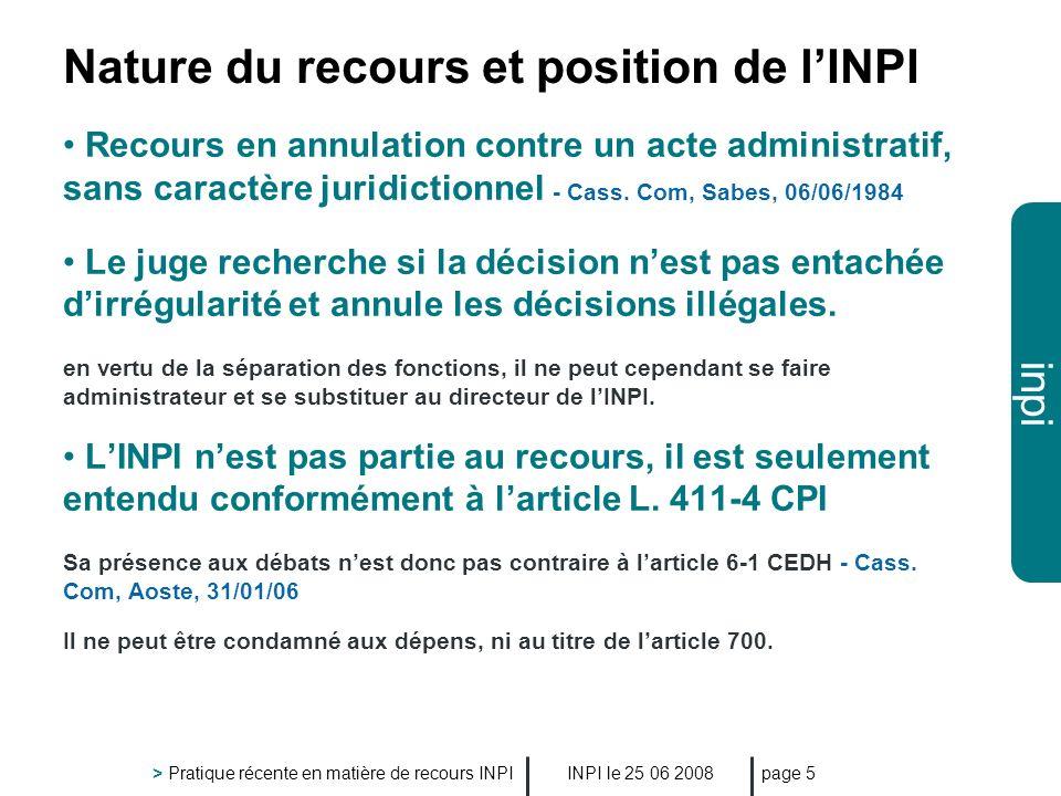 Nature du recours et position de l'INPI