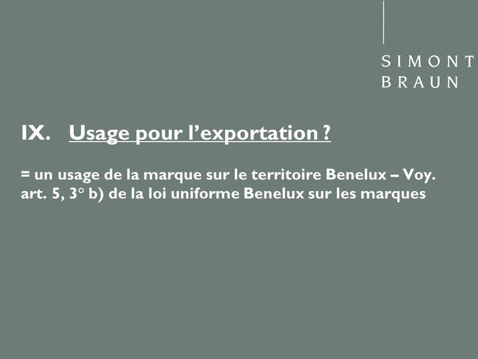 IX. Usage pour l'exportation