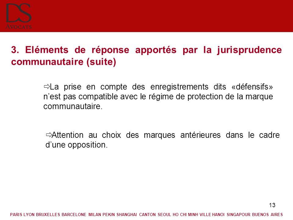 3. Eléments de réponse apportés par la jurisprudence communautaire (suite)