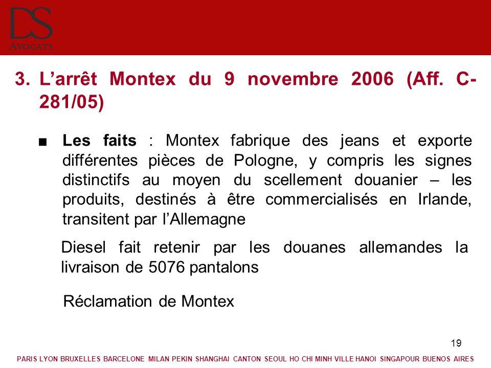 L'arrêt Montex du 9 novembre 2006 (Aff. C-281/05)
